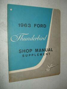 1963 FORD THUNDERBIRD SHOP MANUAL SUPPLEMENT SERVICE BOOK ORIGINAL REPAIR GUIDE