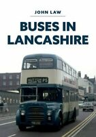 Buses in Lancashire by John Law 9781445695518 | Brand New | Free UK Shipping