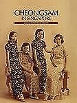 In the Mood for Cheongsam: A Social History, 1920s-Present, Khuen, Chung May, Li