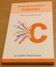 REDUCING YOUR RISK OF CANCER Dr Terry Priestman Book (Paperback) NEW