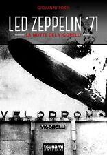 LED ZEPPELIN - LED ZEPPELIN '71 LA NOTTE DEL VIGORELLI - LIBRO TSUNAMI 2014