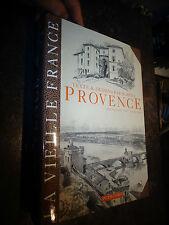 Dessins de ROBIDA PROVENCE  ( Alpes Cote d'Azur Rhône ) 1992 la Vieille France