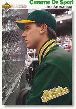 663 JOE SLUSARSKI OAKLAND ATHLETICS  BASEBALL CARD UPPER DECK 1992