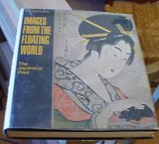 New listing Images From The Floating World The Japanese Print 1982 Edition Free Us Shipping