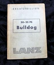 Spare Parts List Bulldog 20-25 Ps Lanz, Tractor, Original! 1953