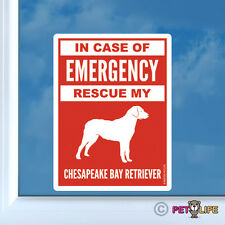 In Case of Emergency Rescue My Chesapeake Bay Retriever Sticker - 2 chessie cbr