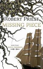Spell Crossed: Missing Piece : Spell Crossed 3 by Robert Priest (2016,...
