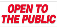 20x48 Inch Open To The Public Vinyl Banner Sign New wb