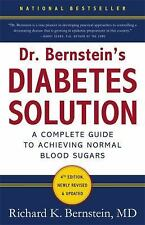 Dr. Bernstein's Diabetes Solution: The Complete Guide to Achieving Normal Blo...