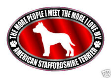 More I Love My American Staffordshire Terrier Sticker