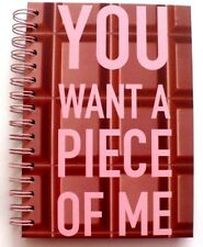 Inspirational Hardcover Spiral Notebook YOU WANT A PIECE OF ME
