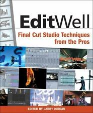 Edit Well: Final Cut Studio Techniques from the Pros-ExLibrary