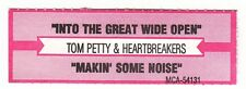 Juke Box Strip TOM PETTY  - Into the Great Wide Open / Makin' Some Noise