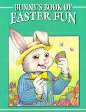 Bunnys Book of Easter Fun - Good  - Paperback