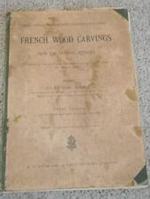 French Wood Carvings from Nat'l Museum Eleanor Rowe vintage 18 plates 1896