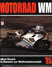 Motorrad WM 1985 Volker Rauch Weltmeisterschaft Spencer Mang Gresini