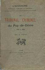 RARE EO 1897 AUVERGNE + MARC DE VISSAC : LE TRIBUNAL CRIMINEL DU PUY-DE-DÔME