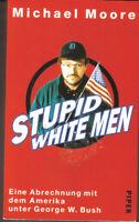 Stupid White Men von Michael Moore (2003)