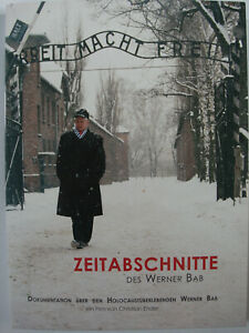 Zeitabschnitte des Werner Bab - Holocaust KZ Auschwitz Überlebender - Mauthausen