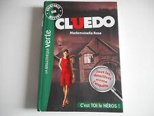 BIBLIOTHEQUE VERTE - CLUEDO / MADEMOISELLE ROSE / C'EST TOI LE HEROS