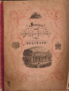 1855 A Souvenir of the Abbey and Palace of Holyrood Royalty Edinburgh Scotland