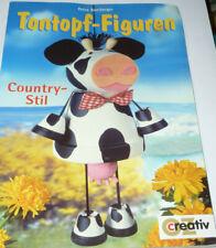 "Bastelbuch Tontopf-Figuren ""Country-Stil"" creativ Verlag"