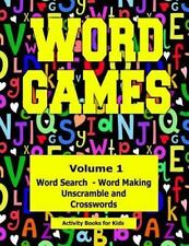 Activity Books for Kids: Word Games : Volume 1 with Word Search, Word Making,...