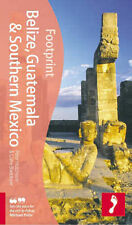 Belize, Guatemala & Southern Mexico (Footprint Handbooks), Claire Boobbyer, Pete