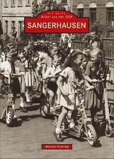Sangerhausen DDR Stadt Sachsen Anhalt Geschichte Bildband Buch Fotos Book AK