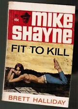 Mike Shayne novel FIT To KILL by Brett Halliday mystery paperback (w/NEW GGA cvr