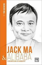 China's Entrepreneurs: Jack Ma and Alibaba : A Business and Life Biography by...