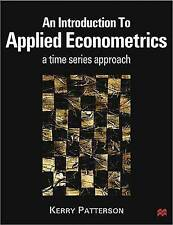 Introduction to Applied Econometrics: A Time Series Approach by Patterson, K. D