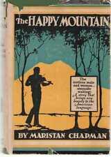 The Happy Mountain by Maristan Chapman Hardback in Dust Jacket