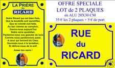LOT 2 PLAQUES PUBLICITÉ PASTIS RICARD RUE + PRIERE ALU