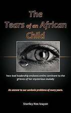 The Tears of an African Child by Izuyon, Stanley Nos