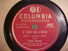 78 RPM COLUMBIA #38053 FRANK SINATRA BUT BEAUIFUL / IF I ONLY HAD A MATCH