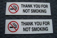 2 Thank You for Not Smoking Smoke Free Facility 10X3 Plastic Signs Peel & Stick
