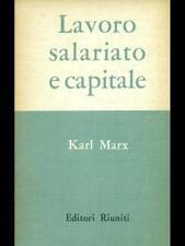 LAVORO SALARIATO E CAPITALE  KARL MARX EDITORI RIUNITI 1960