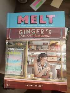 Melt ice cream Cookbook by Claire kelsey