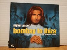 MIKEL ANGEL presents BOMBAY TO IBIZA - world of chillout lounge - cd digipack