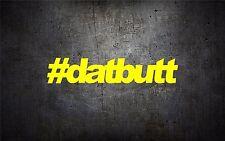 #datbutt 7'' vinyl car sticker decal l buy 1 get 1 free jdm girly trend si ek eg