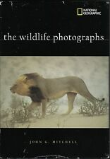 NATIONAL GEOGRAPHIC THE WILDLIFE PHOTOGRAPHS JOHN G. MITCHELL BOOK!