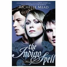 Bloodlines #3: The Indigo Spell by Richelle Mead (2013, Trade Paperback)