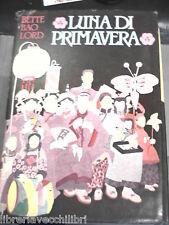 LUNA DI PRIMAVERA Un romanzo della Cina Bette Bao Lord CDE 1983 Libro Romanzo di