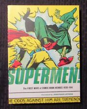 2009 SUPERMEN The First Wave of Comic Book Heroes 1936-1941 by Greg Sadowski NM