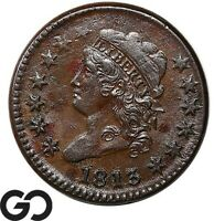 1813 Large Cent, Classic Head, Scarce Early Collector Copper Coin, XF Bid: $1600