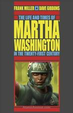 Life and Times of Martha Washington in the Twenty-First Century, The TPB #1 (2nd