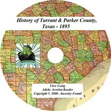 1895 - TARRANT & PARKER County Texas TX - History Genealogy Ancestry - CD DVD