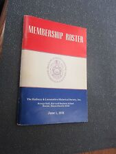 Railway and Locomotive Historical Society  Membership  Roster - JUNE 1, 1976