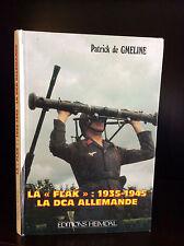 LA FLAK: 1935-1945 LA DCA ALLEMANDE.-  WWII anti-aircraft book
